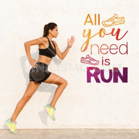 Vinilo Decorativo: All you need is run