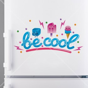 Vinilo Decorativo: BE COOL