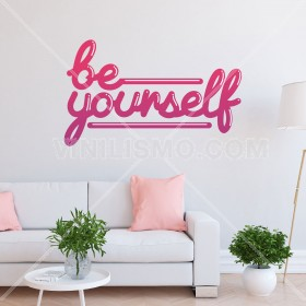 Vinilo Decorativo: BE YOURSELF