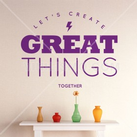 Vinilo Decorativo: Great Things