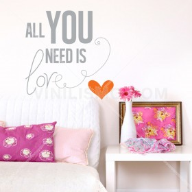Vinilo Decorativo: All you need is love