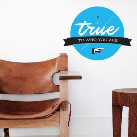 Wall Decal: Be True