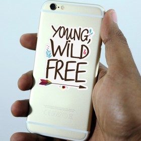 Cell phone decal: Young wild and free