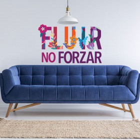 Vinilo Decorativo: FLUIR NO FORZAR